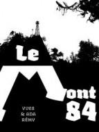 Le mont 84 - Rémy - Dystopia - Billon - Afchain