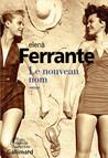 Couverture du nouveau nom de Ferrante