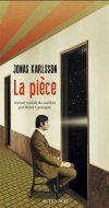Jonas Karlsson - La pièce