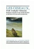 Les Oiseaux de Tarjei Vesaas, éditions Plein Chant