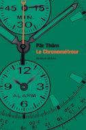 Pär Thörn - Le chronométreur, paru chez Quidam éditeur