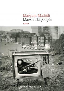 Marx et la poupée, Maryam Madjidi, Le Nouvel Attila, Un dernier livre