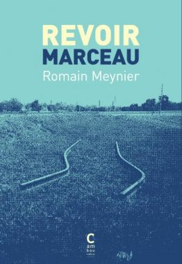 Revoir Marceau, Romain Meynier, Cambourakis