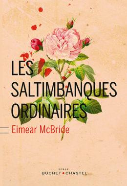 Les Saltimbanques ordinaires, Eimear McBride