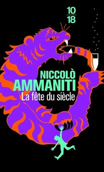 Niccolò Ammaniti - La fête du siècle