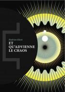 et-quadvienne-le-chaos