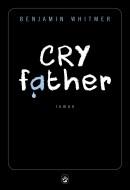 Benjamin Whitmer - Cry Father