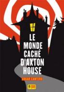 couv-monde-caché Axton House