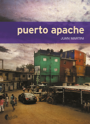 Puerto Apache - Juan Martini - Asphalte