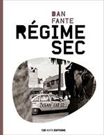 Régime sec - Dan Fante