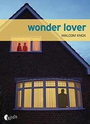 Wonder lover - Malcolm Knox - Asphalte
