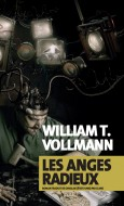 Les anges radieux, William T. Vollmann, Actes Sud -Top 5 2016