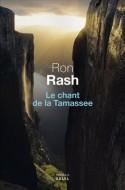 Ron Rash, Le chant de la Tamassee, Un dernier livre avant la fin du monde