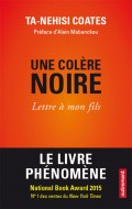 une-colere-noire-between-the-world-and-me-par-ta-nehisi-coates