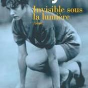 Invisible sous la lumière Carrie Snyder