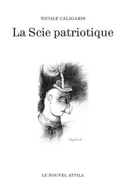 Denis_pouppeville_nicole_caligaris_la_scie_patriotique_nouvel_attila