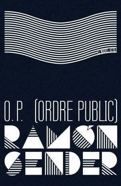O. P. (Ordre Public) — Ramón Sender