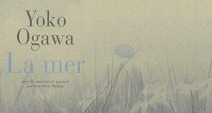 La mer, de Yoko Ogawa, montage d'images de la couverture