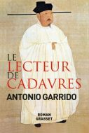 Le lecteure de cadavres - Antonio Garrido