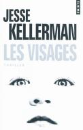 Les visages - Jesse Kellerman