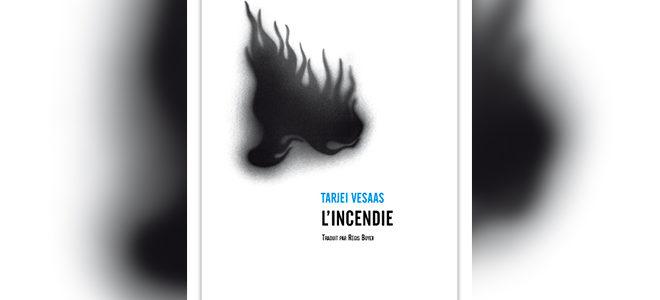 Tarjei Vesaas - L'incendie, paru chez La Barque et l'Oeil d'or
