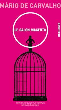 Mário de Carvalho – Le salon magenta