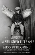 miss-peregrine-la-bibliotheque-des-ames-ransom-riggs