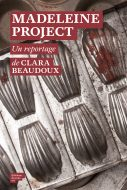 madeleine project clara beaudoux sous-sol