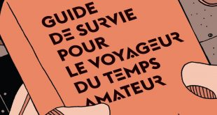 Guide de survie pour le voyageur du temps amateur, Charles Yu, Aux Forges de Vulcain, 10x5
