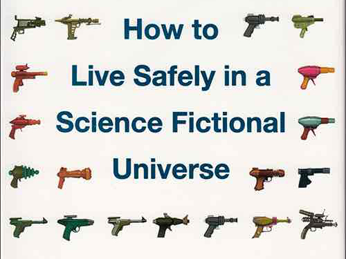 How_to_live_safely_in_a_science_fictional_universe.i