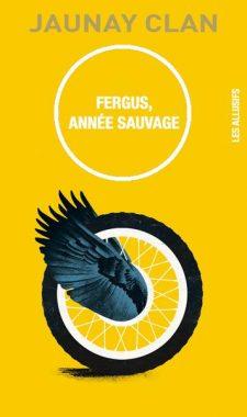 Fergus, année sauvage - Jaunay Clan