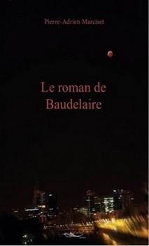 le roman de Baudelaire
