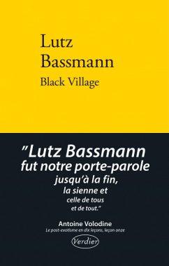 black village, lutz bassman, éditions verdier, undernier livre
