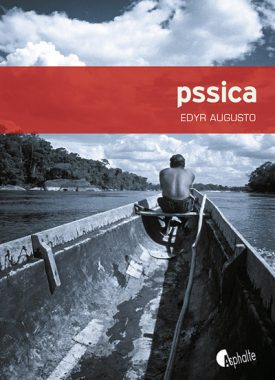 Pssica, Edyr Augusto, Editions Asphalte