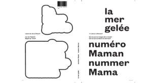 la mer gelée - numéro maman nummer mama - un dernier livre