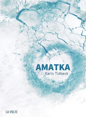 Amatka de Karin Tidbeck paru chez La Volte