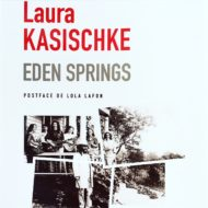 couverture eden springs laura kasischke editions page à page
