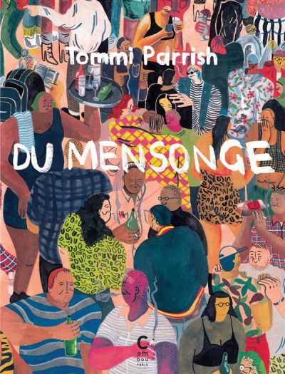 Tommi Parrish Du mensonge