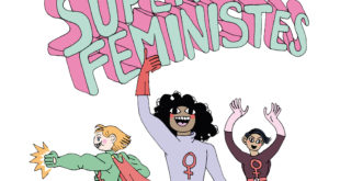 Mirion Malle La ligue des super féministes