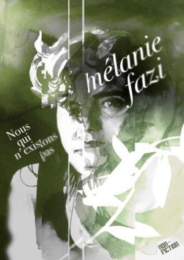Mélanie Fazi, Nous qui n'existons pas