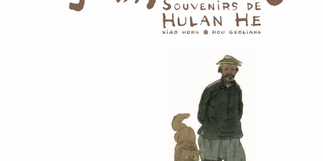 Souvenirs de Hulan He Xiao Hong Editions de la cerise