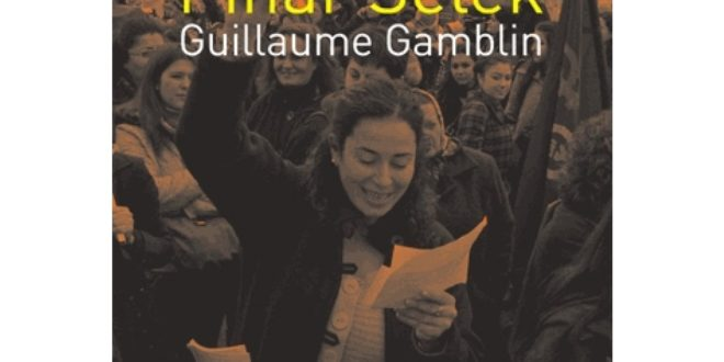 L'insolente, dialogue avec Pinar Selek Guillaume Gamblin