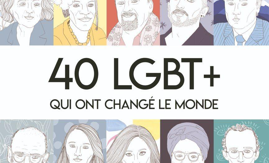 Couverture Florent Manelli 40 LGBT qui ont changé le monde