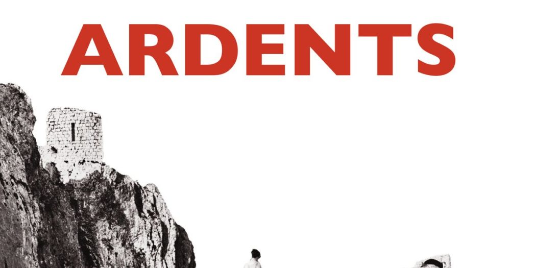 Nadine Ribault Les ardents couverture