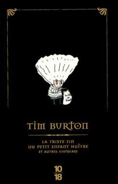Tim Burton La triste fin du petit enfant huitre couverture