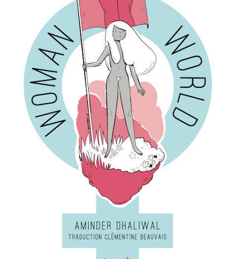Aminder Dhaliwal Woman World Couverture