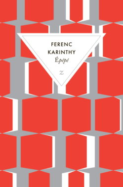 Ferenc Karinthy Epépé