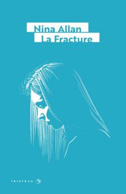 Nina Allan La Fracture
