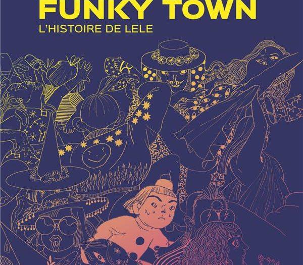 Mathilde Van Gheluwe Funky Town couverture