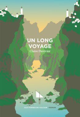 Claire Duvivier, Un long voyage, éditions Aux forges de Vulcain